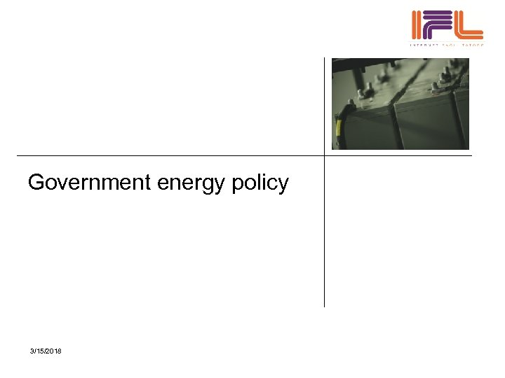 Government energy policy 3/15/2018
