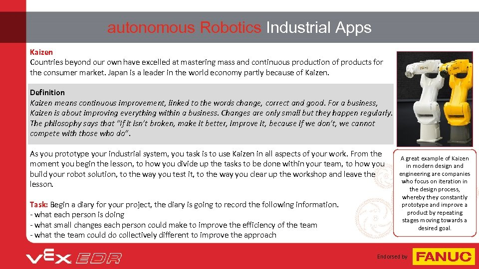 autonomous Robotics Industrial Apps Kaizen Countries beyond our own have excelled at mastering mass