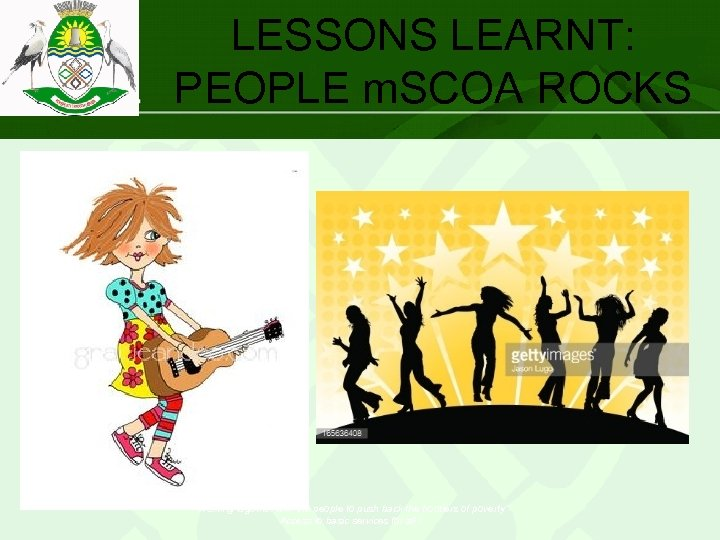 """LESSONS LEARNT: PEOPLE m. SCOA ROCKS """"Working together with the people to push back"""