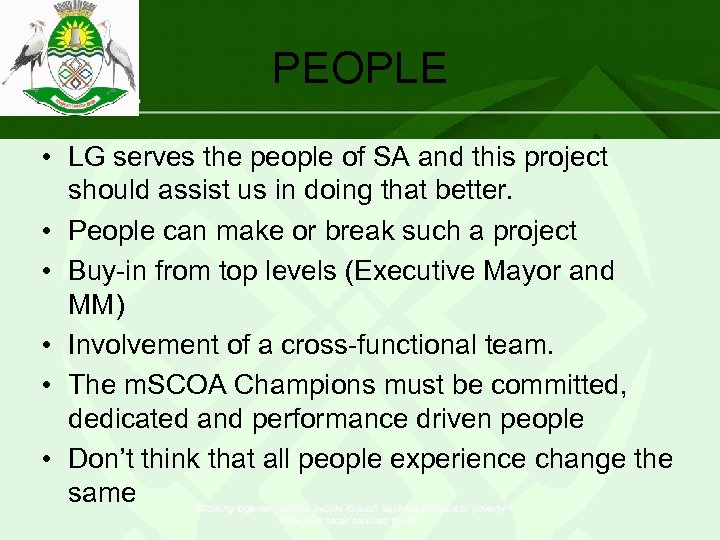 PEOPLE • LG serves the people of SA and this project should assist us
