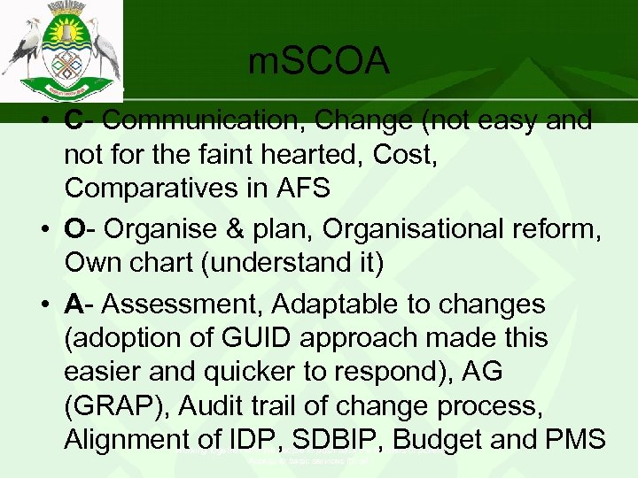 m. SCOA • C- Communication, Change (not easy and not for the faint hearted,