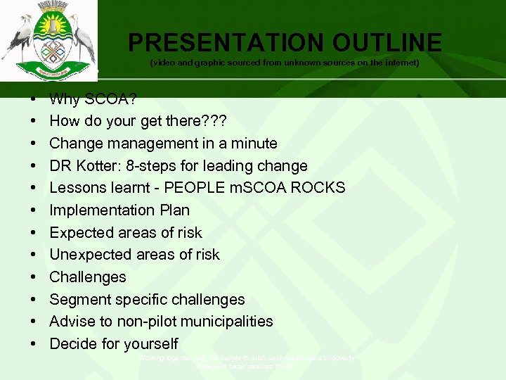 PRESENTATION OUTLINE (video and graphic sourced from unknown sources on the internet) • •