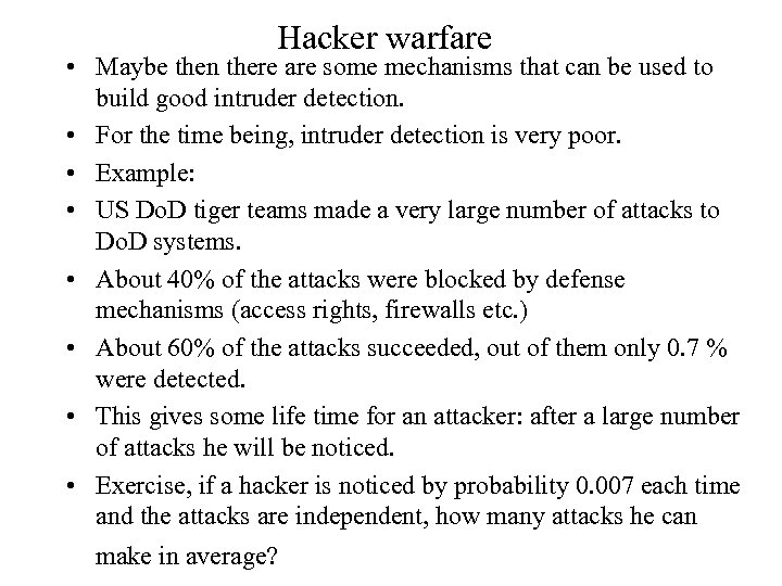 Hacker warfare • Maybe then there are some mechanisms that can be used to