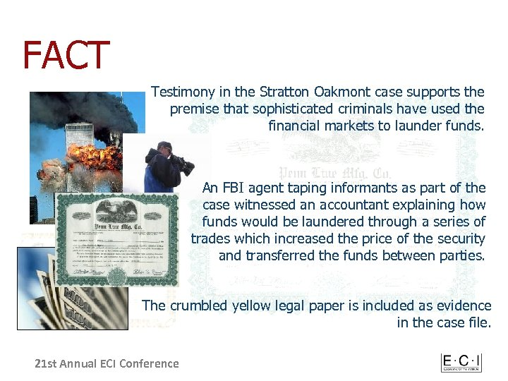 FACT Testimony in the Stratton Oakmont case supports the premise that sophisticated criminals have