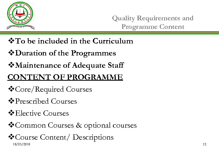 Quality Requirements and Programme Content v. To be included in the Curriculum v. Duration