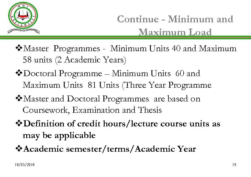 Continue - Minimum and Maximum Load v. Master Programmes - Minimum Units 40 and