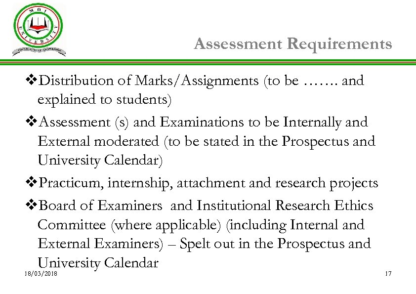Assessment Requirements v. Distribution of Marks/Assignments (to be ……. and explained to students) v.