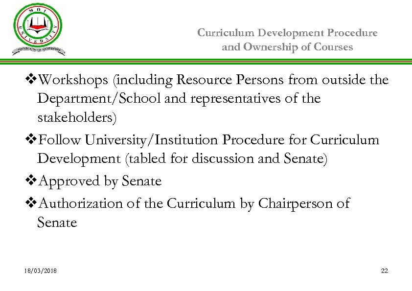 Curriculum Development Procedure and Ownership of Courses v. Workshops (including Resource Persons from outside