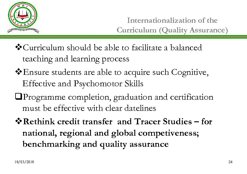 Internationalization of the Curriculum (Quality Assurance) v. Curriculum should be able to facilitate a
