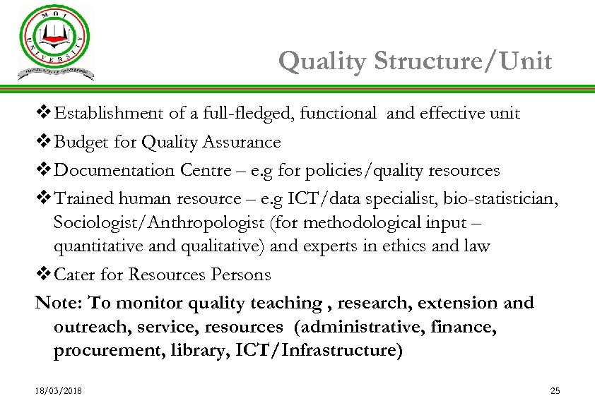 Quality Structure/Unit v Establishment of a full-fledged, functional and effective unit v Budget for