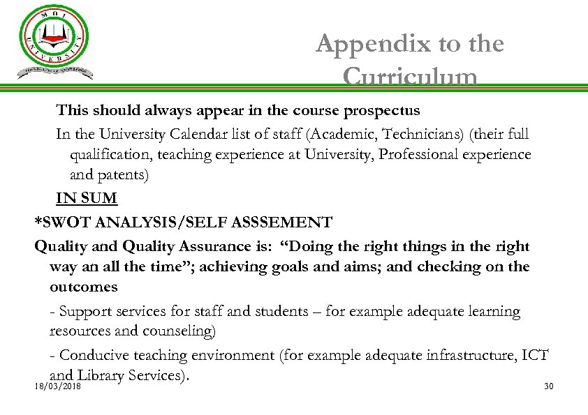 Appendix to the Curriculum This should always appear in the course prospectus In the