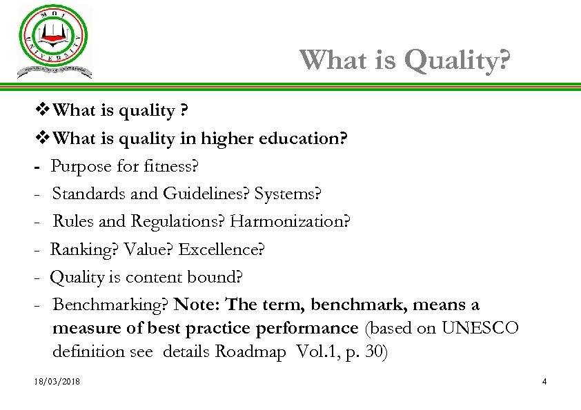 What is Quality? v What is quality in higher education? - Purpose for fitness?