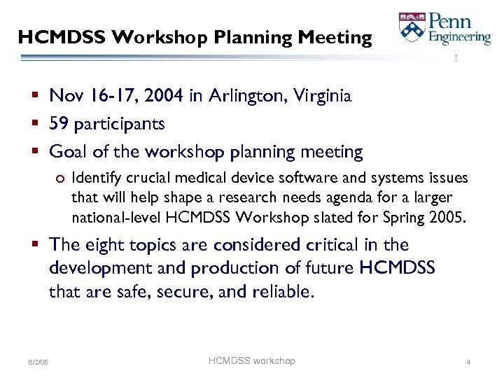 HCMDSS Workshop Planning Meeting § Nov 16 -17, 2004 in Arlington, Virginia § 59