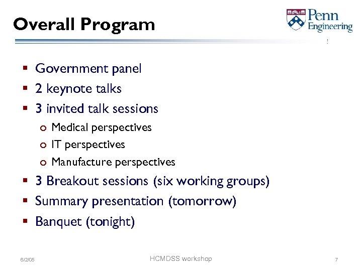 Overall Program § Government panel § 2 keynote talks § 3 invited talk sessions