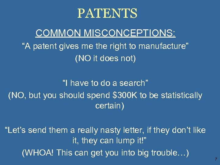 """PATENTS COMMON MISCONCEPTIONS: """"A patent gives me the right to manufacture"""" (NO it does"""