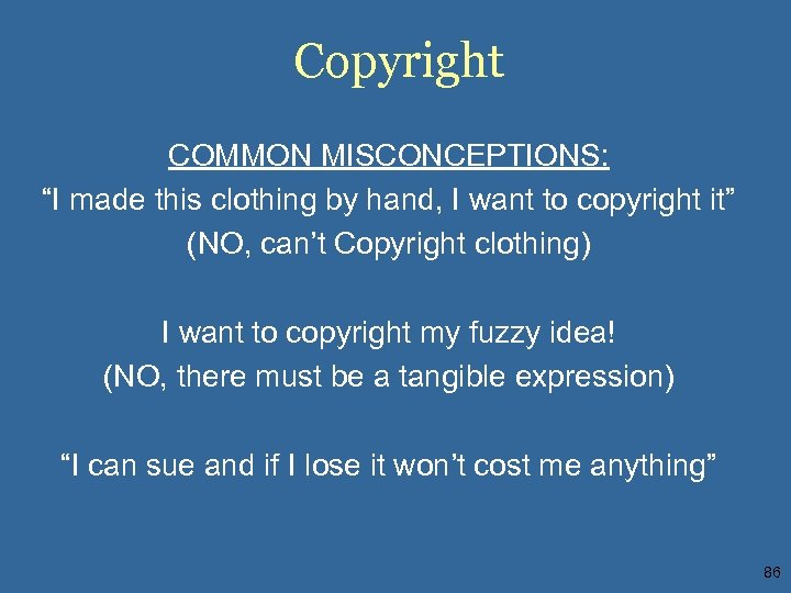 """Copyright COMMON MISCONCEPTIONS: """"I made this clothing by hand, I want to copyright it"""""""