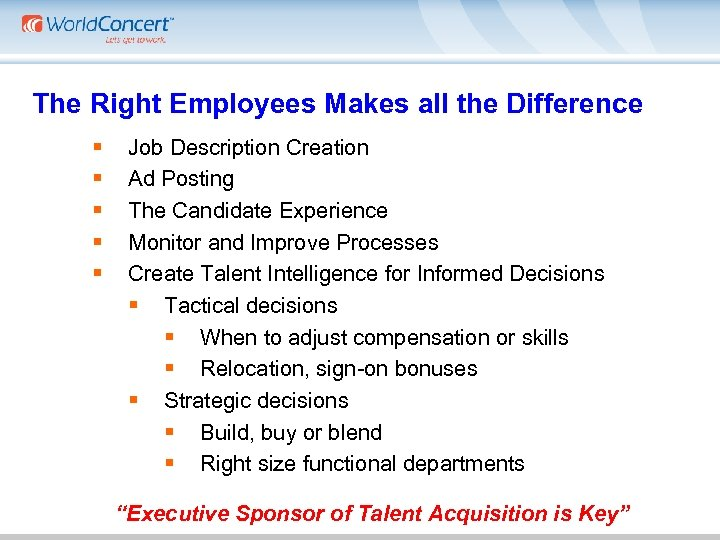The Right Employees Makes all the Difference § § § Job Description Creation Ad