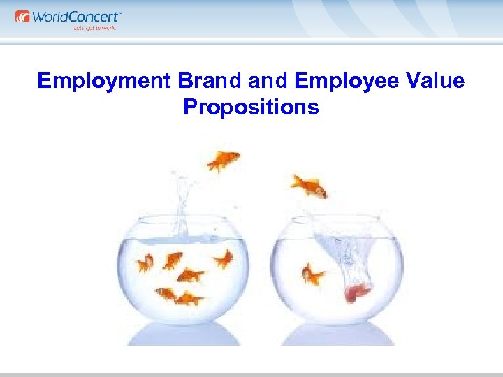 Employment Brand Employee Value Propositions