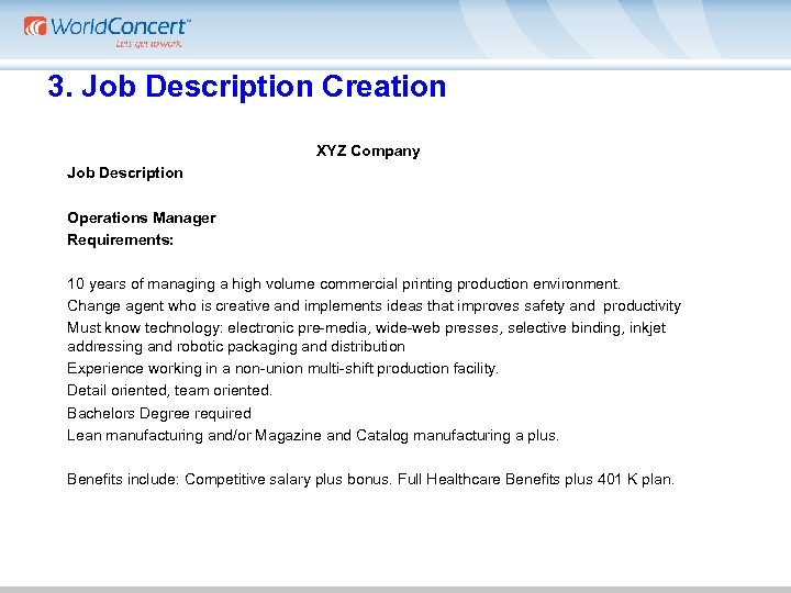 3. Job Description Creation XYZ Company Job Description Operations Manager Requirements: 10 years of