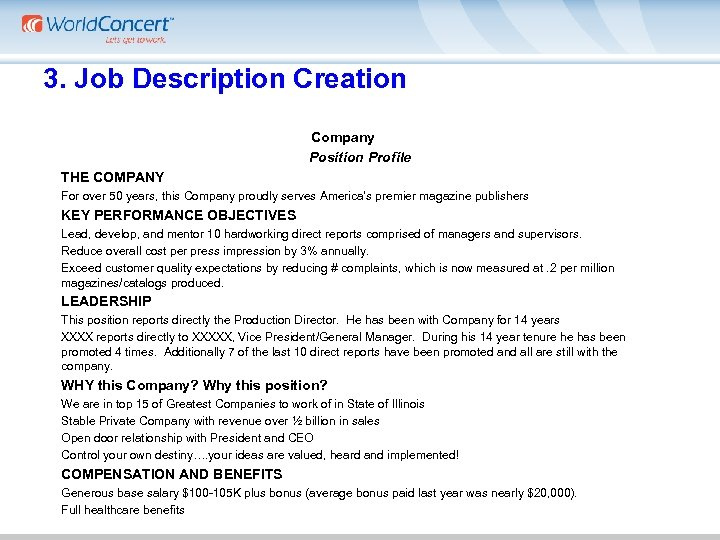 3. Job Description Creation Company Position Profile THE COMPANY For over 50 years, this