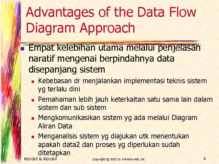 advantages of the data flow diagram approach n empat kelebihan utama  melalui penjelasan naratif