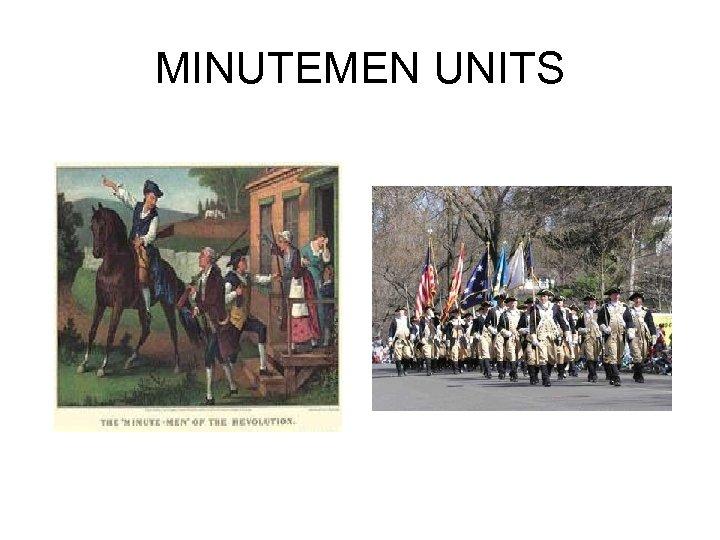MINUTEMEN UNITS