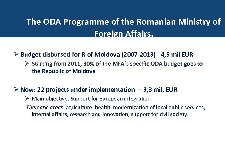 Programul AOD al MAE The ODA Programme of the Romanian Ministry of -proiecte. Foreign