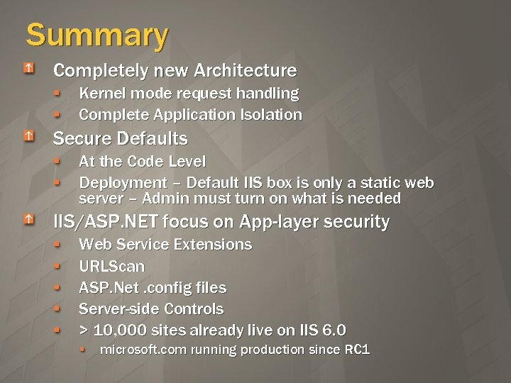 IIS 6 0 SECURITY ARCHITECTURE It s a Whole