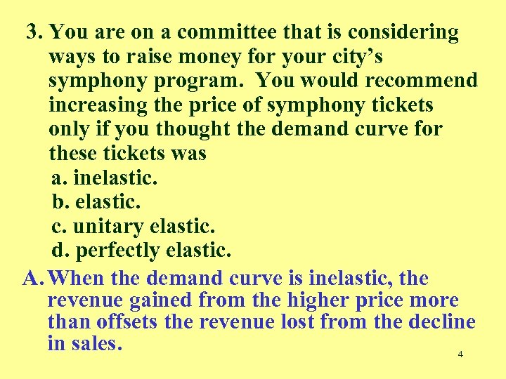 3. You are on a committee that is considering ways to raise money for