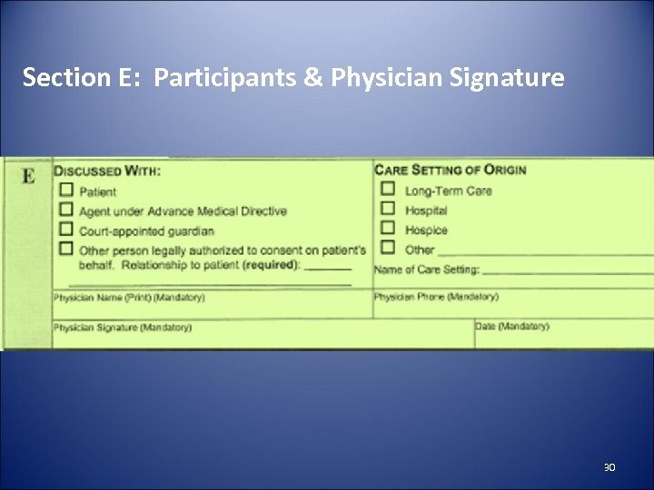 Section E: Participants & Physician Signature 30