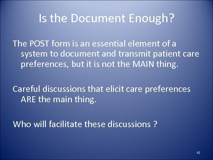 Is the Document Enough? The POST form is an essential element of a system