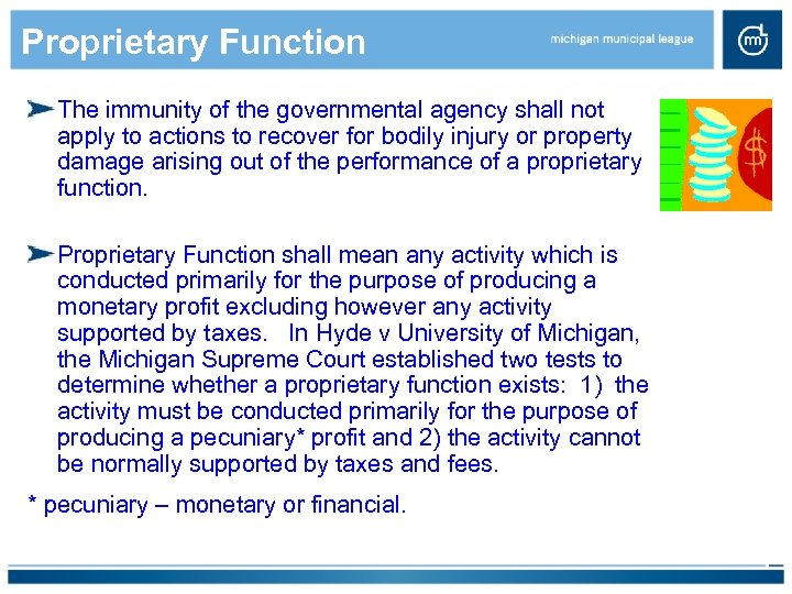 Proprietary Function The immunity of the governmental agency shall not apply to actions to