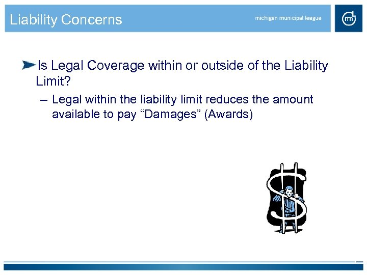 Liability Concerns Is Legal Coverage within or outside of the Liability Limit? – Legal