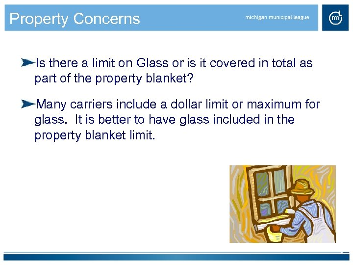 Property Concerns Is there a limit on Glass or is it covered in total