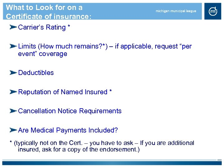 What to Look for on a Certificate of insurance: Carrier's Rating * Limits (How