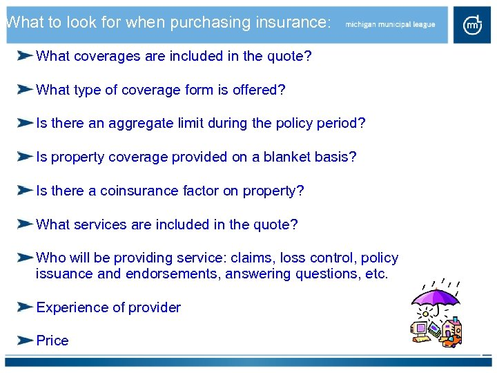 What to look for when purchasing insurance: What coverages are included in the quote?
