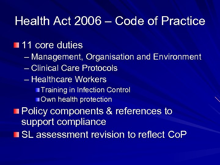 Health Act 2006 – Code of Practice 11 core duties – Management, Organisation and