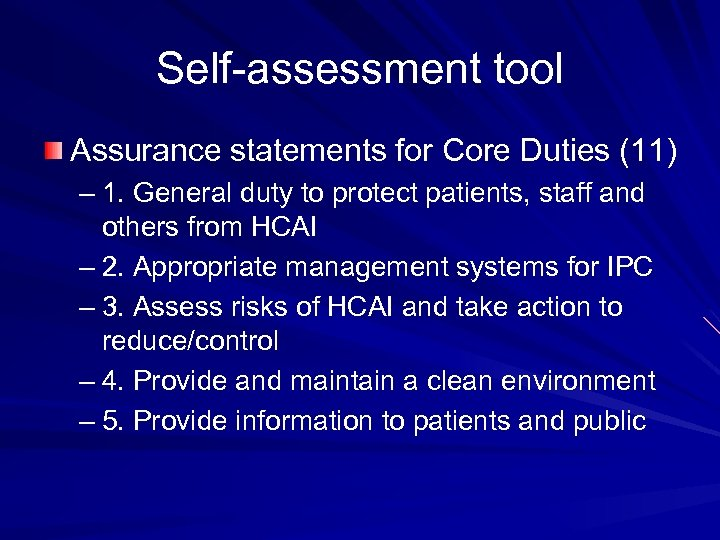 Self-assessment tool Assurance statements for Core Duties (11) – 1. General duty to protect