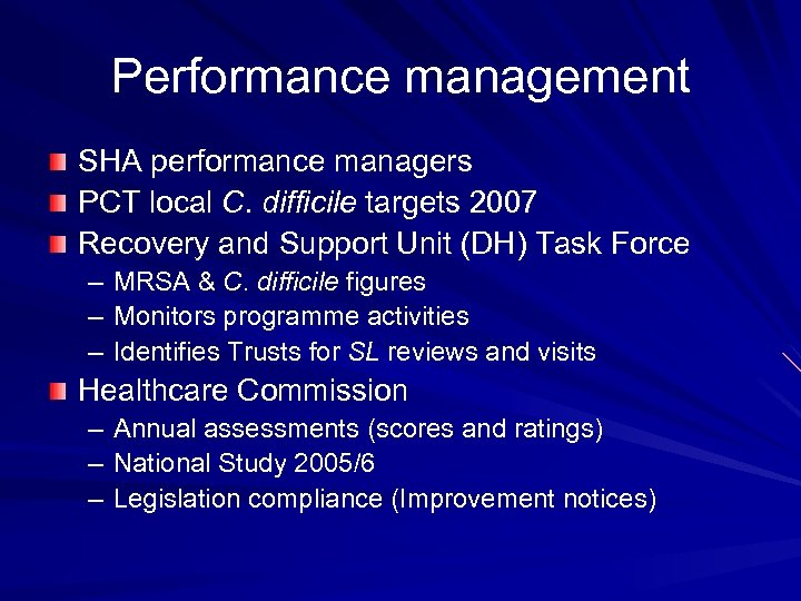 Performance management SHA performance managers PCT local C. difficile targets 2007 Recovery and Support