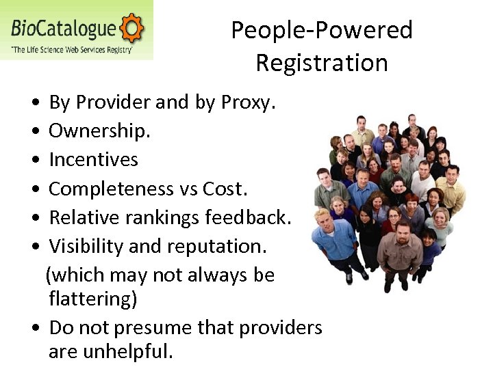 People-Powered Registration • • • By Provider and by Proxy. Ownership. Incentives Completeness vs