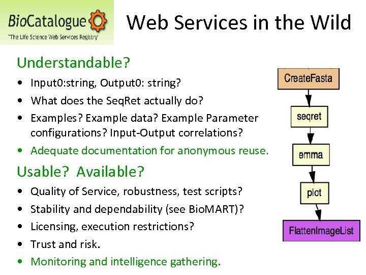 Web Services in the Wild Understandable? • Input 0: string, Output 0: string? •
