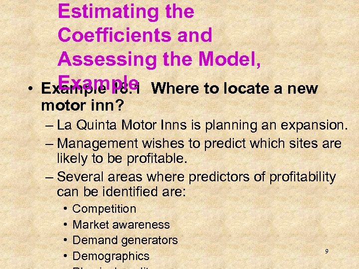 Estimating the Coefficients and Assessing the Model, Example • Example 18. 1 Where to
