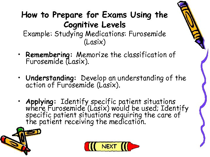 How to Prepare for Exams Using the Cognitive Levels Example: Studying Medications: Furosemide (Lasix)