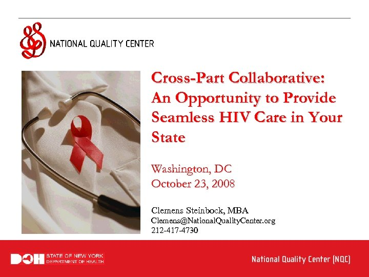 Cross-Part Collaborative: An Opportunity to Provide Seamless HIV Care in Your State Washington, DC