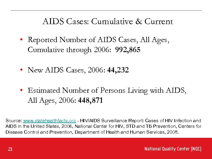 AIDS Cases: Cumulative & Current • Reported Number of AIDS Cases, All Ages, Cumulative