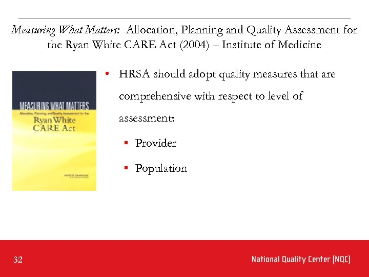 Measuring What Matters: Allocation, Planning and Quality Assessment for the Ryan White CARE Act