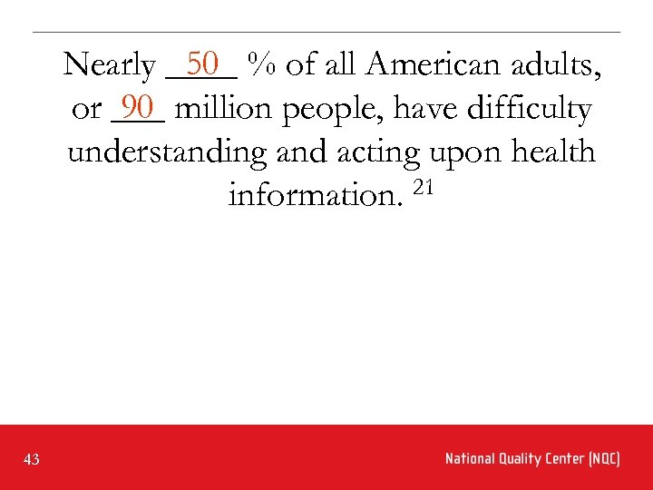 50 Nearly ____ % of all American adults, 90 or ___ million people, have