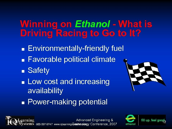 Winning on Ethanol - What is Driving Racing to Go to It? 3/19/2018 Environmentally-friendly