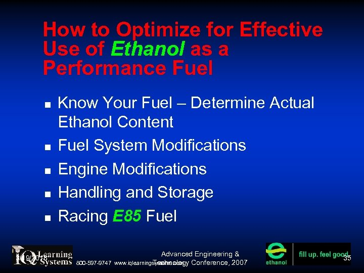 How to Optimize for Effective Use of Ethanol as a Performance Fuel 3/19/2018 Know
