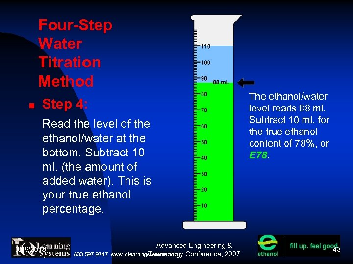 Four-Step Water Titration Method Step 4: Read the level of the ethanol/water at the